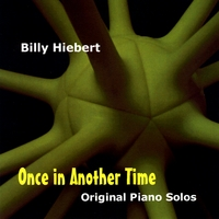 Billy Hiebert | Once in Another Time