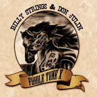 Billy Strings & Don Julin | Fiddle Tune X
