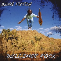 Bing Futch | Dulcimer Rock