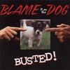 BLAME IT ON THE DOG: Busted