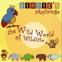 Birdie's Playhouse | The Wild World of Wildlife