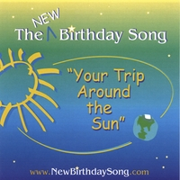 The New Birthday Song Your Trip Around The Sun