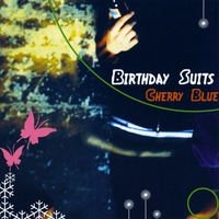Birthday Suits | Cherry Blue