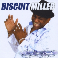 Biscuit Miller | Blues with a Smile