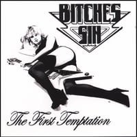 Bitches Sin | The First Temptation