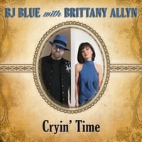 BJ Blue & Brittany Allyn | Cryin' Time