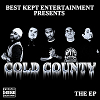 B.K.E. | Cold County the EP  (Best Kept Entertainment Presents)