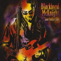Blackbyrd McKnight | 'Bout Funkin' Time