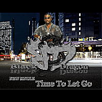 Blackdragon | Time To Let Go