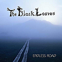The Black Leaves | Endless Road