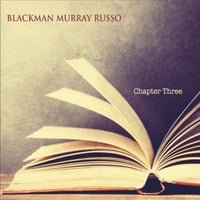 Blackman Murray Russo | Chapter Three