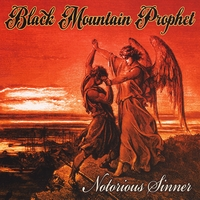 Black Mountain Prophet | Notorious Sinner