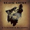 Black Rocks: I