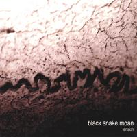 Black Snake Moan | Tension