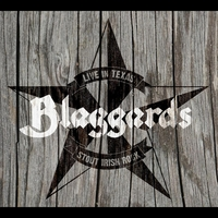 Blaggards | Live in Texas