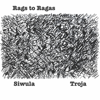 Blaise Siwula & Luciano Troja | Rags to Ragas
