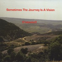 D'istante3 | Sometimes the Journey Is a Vision