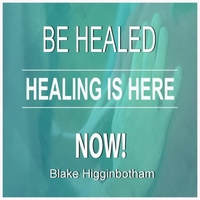 Blake Higginbotham | Healing Is Hear