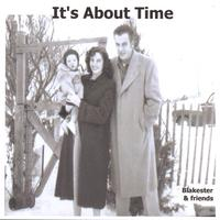 Blakester | It's About Time