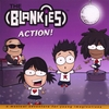 The Blankies: ACTION