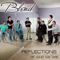 Blend | Reflections of Who We Are