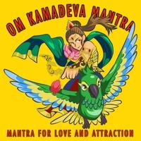 Blesson Mannil & Siyaa | Om Kamadeva Mantra (Mantra for Love and