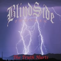 Blindside Thunder | The Truth Hurts