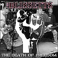 The Blissetts | The Death of Freedom - Single
