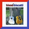 Blood and Biscotti: Blood and Biscotti