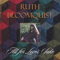 Ruth Bloomquist | All For Love's Sake