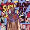 Blowfly: Superblowfly
