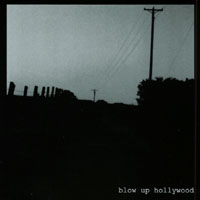 blow up hollywood | blow up hollywood