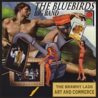 The Bluebirds Big Band | Art and Commerce