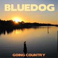 Bluedog | Going Country