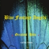 Blue Fantasy Angels: Greatest Hits