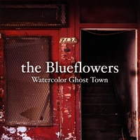 THE BLUEFLOWERS: Watercolor Ghost Town