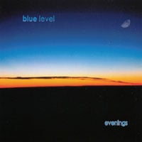 Blue Level | Evenings