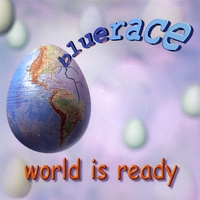 Bluerace | World Is Ready