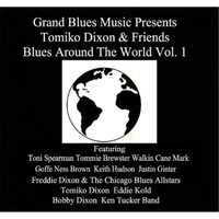 Various Artists | Grand Blues Music Presents: Tomiko Dixon & Friends Blues Around the World, Vol. 1