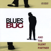 Blues Bug | And the Silent Partner