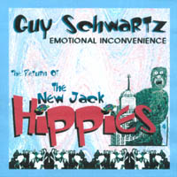 Guy Schwartz | Return of The New Jack Hippies