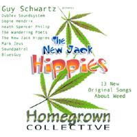 Guy Schwartz | The New Jack Hippies Homegrown Collective