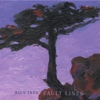 Blue Tree | Fault Lines