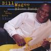 Bill Magee Blues Band: Low Down Dirty Blues