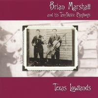Brian Marshall and his Tex-Slavic Playboys | Texas Lowlands