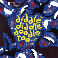Brian Melville & Caroline Sweeney | Diddle diddle doodle Too Traditional Nursery Rhymes