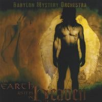 Babylon Mystery Orchestra | On Earth As It Is In Heaven