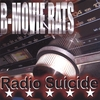 THE B-MOVIE RATS: Radio Suicide