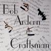 Bob Ardern: Craftsman