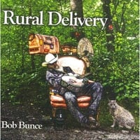 Bob Bunce | Rural Delivery